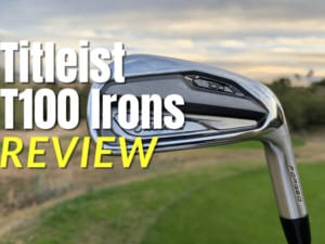 Titleist T100 Irons Review